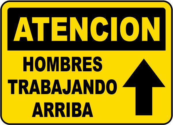 Spanish Caution Men Working Above Sign