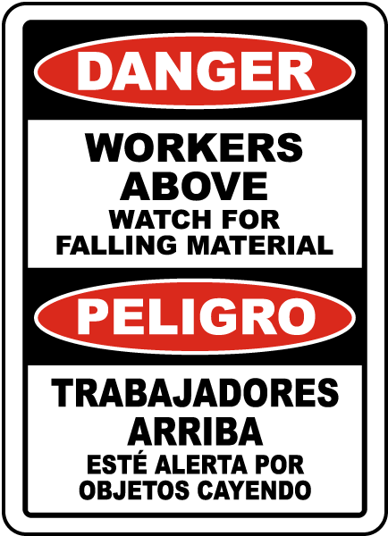 Bilingual Workers Above Watch For Falling Material Sign
