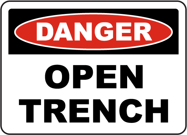 Danger Open Trench Sign