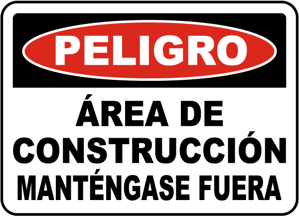 Spanish Danger Construction Area Keep Out Sign