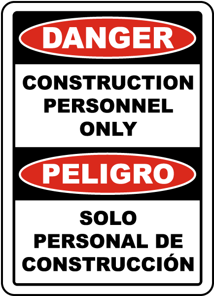 Bilingual Danger Construction Personnel Only Sign