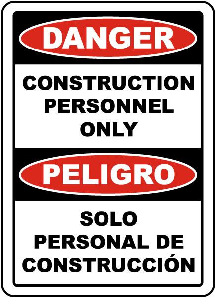 Bilingual Danger Construction Personnel Only Sign