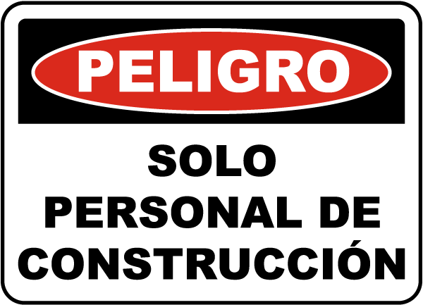Spanish Danger Construction Personnel Only Sign