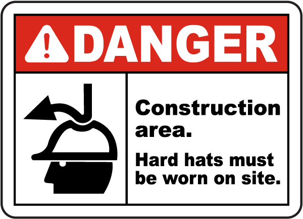 Hard Hats Must Be Worn on Site Sign