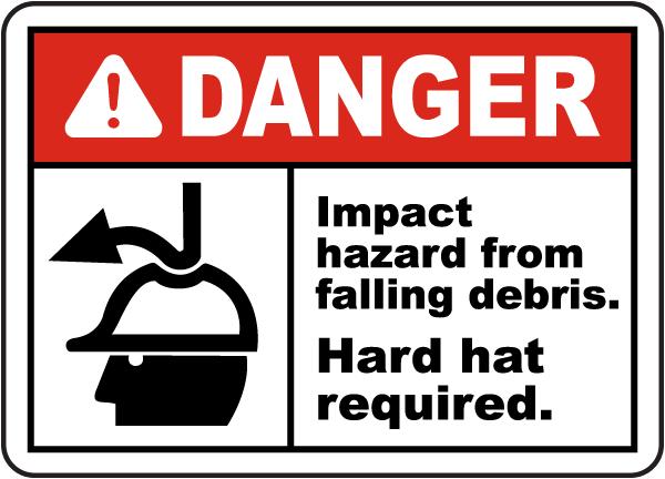 Impact Hazard From Falling Debris Sign