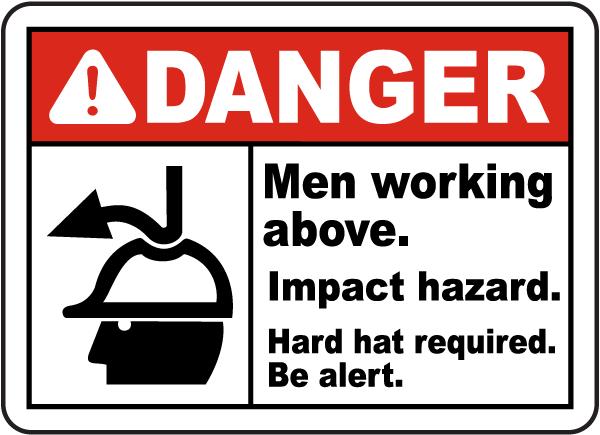 Men Working Above Impact Hazard Sign
