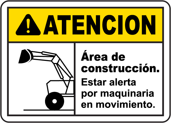 Spanish Caution Watch For Moving Equipment Sign