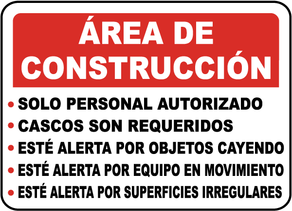 Spanish Construction Area Rules Sign