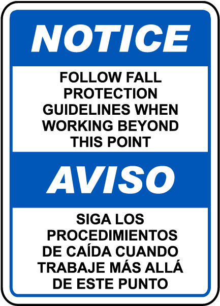 Bilingual Follow Fall Protection Guidelines Sign