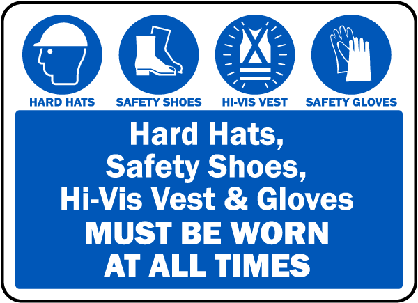 PPE Must Be Worn At All Times Sign