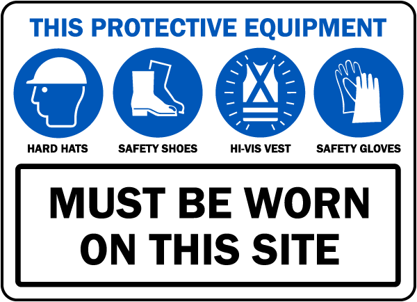 PPE Must Be Worn on This Site Sign