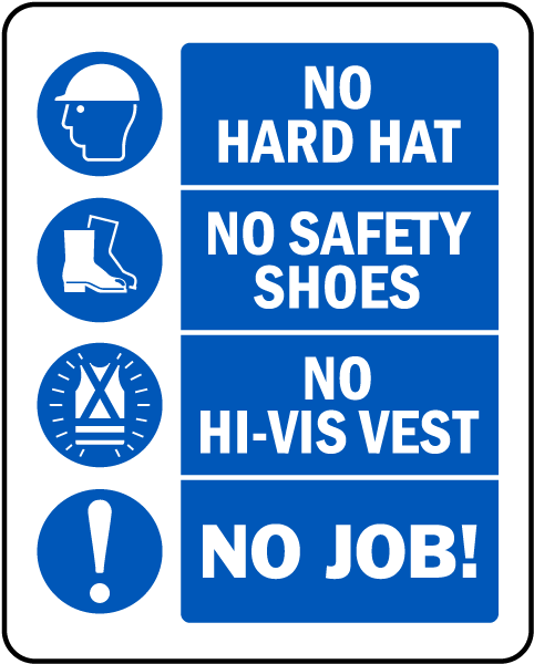 No Hard Hat No Job Sign