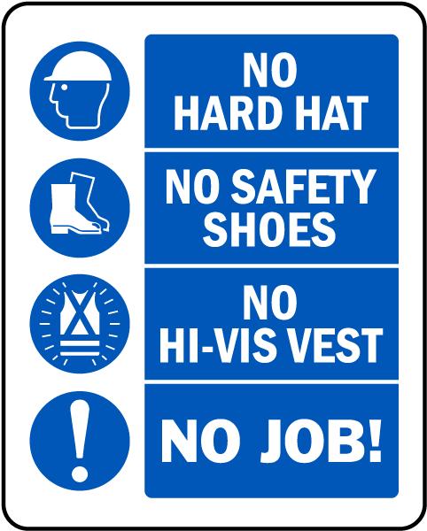 No Hard Hat No Job Sign