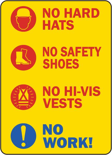 No Hard Hats No Work Sign