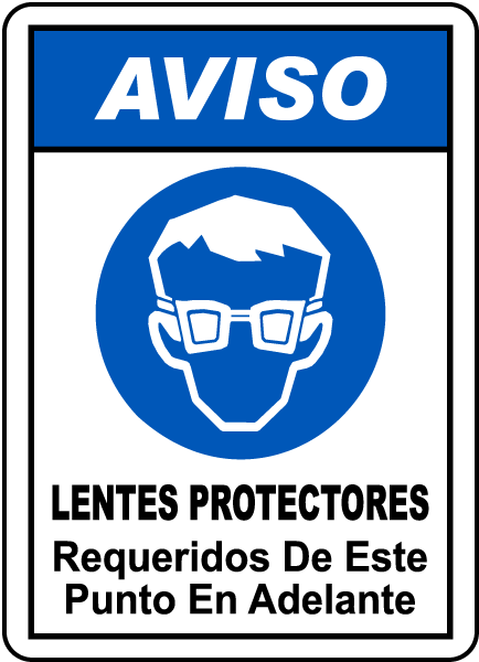 Spanish Notice Eye Protection Required Beyond This Sign