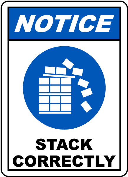 Notice Stack Correctly Sign