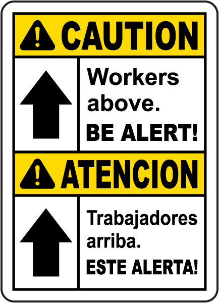 Bilingual Caution Workers above sign