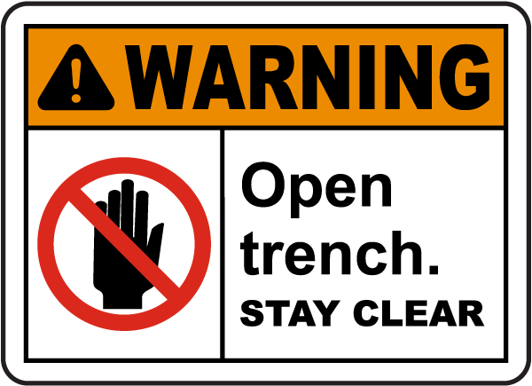 Open Trench Stay Clear Sign G2505 By Safetysign Com