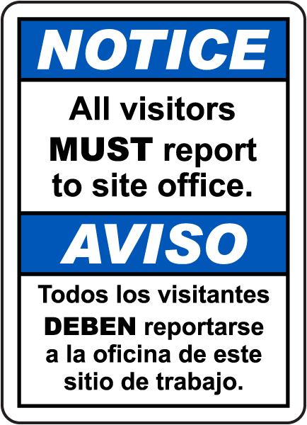 Bilingual Notice All Visitors Must Sign