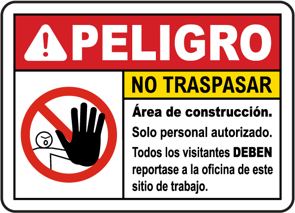 Spanish Danger Construction Area No Trespassing Sign