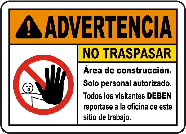 Spanish Advertencia No Traspasar Senal