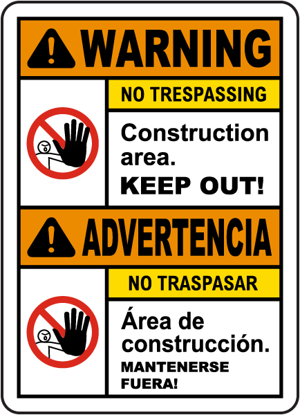 Bilingual Warning Construction Area Keep Out Sign