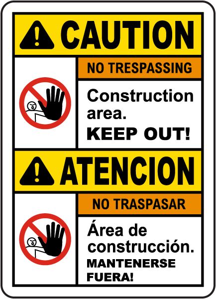 Bilingual Caution Construction Area Keep Out Sign