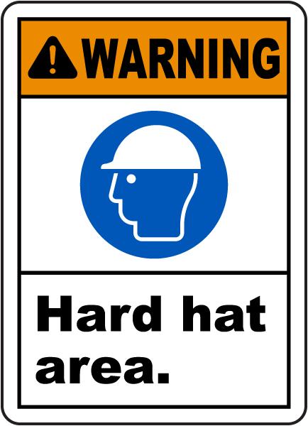 Warning Hard Hat Area Sign
