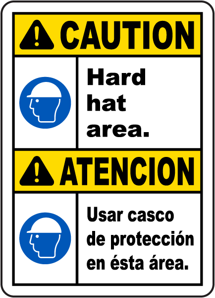 Bilingual Caution Hard Hat Area Sign