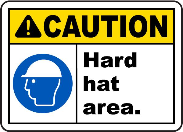 Caution Hard Hat Area Sign