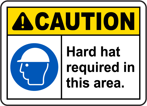 Caution Hard Hat Required Sign