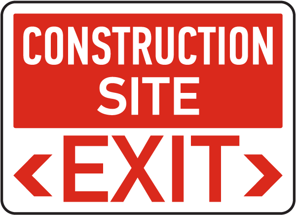 Construction Site Exit Sign