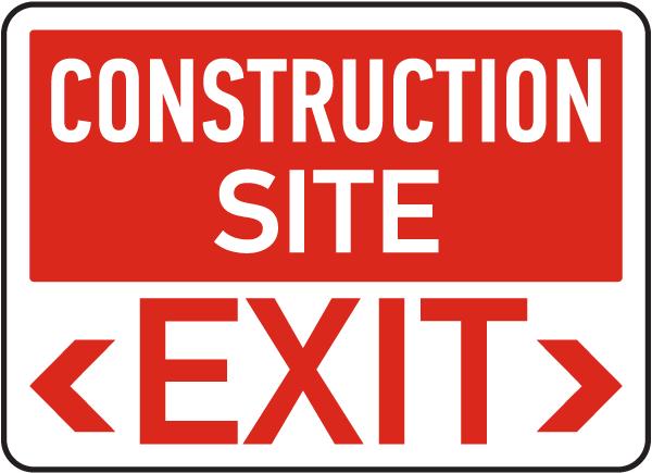 Construction Site Exit Sign