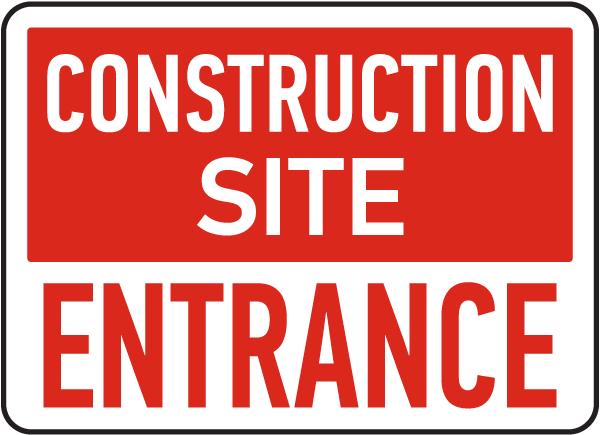 Construction Site Entrance Sign