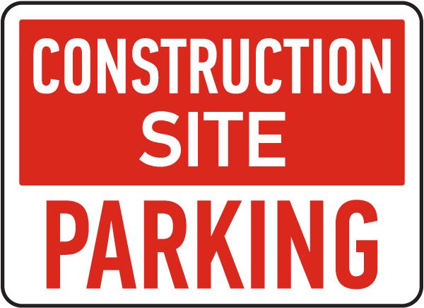 Construction Site Parking Sign