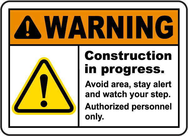 Warning Construction Sign