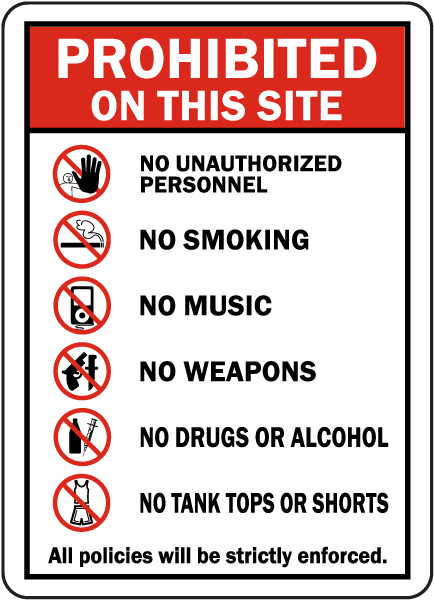 Prohibited on This Site Sign