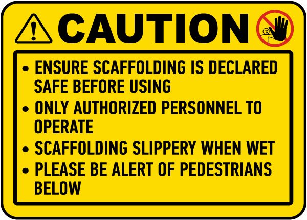 Ensure Scaffolding Is Safe Sign