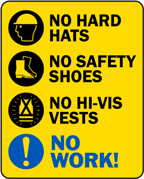 No PPE No Work Sign