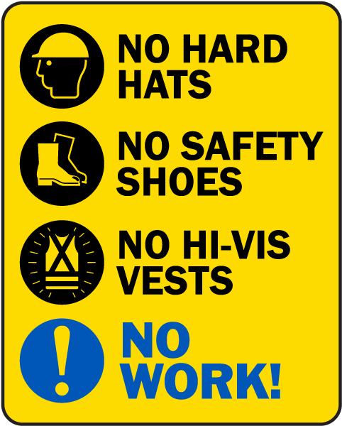No PPE No Work Sign