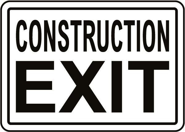 Construction Exit Sign