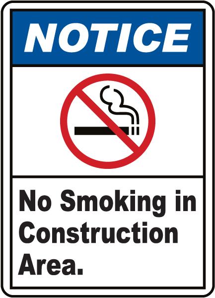 Notice No Smoking Construction Area Sign