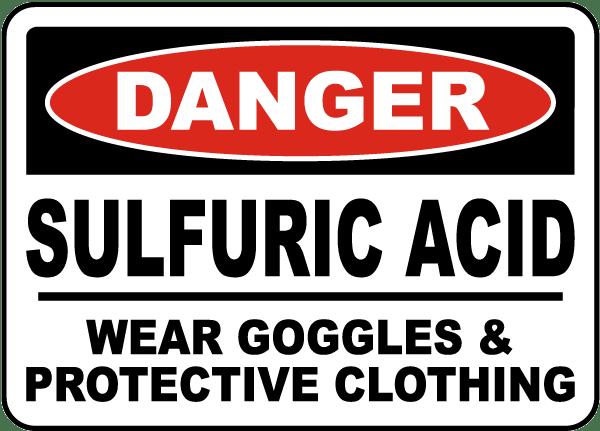 Danger Sulfuric Acid Wear Goggles Sign
