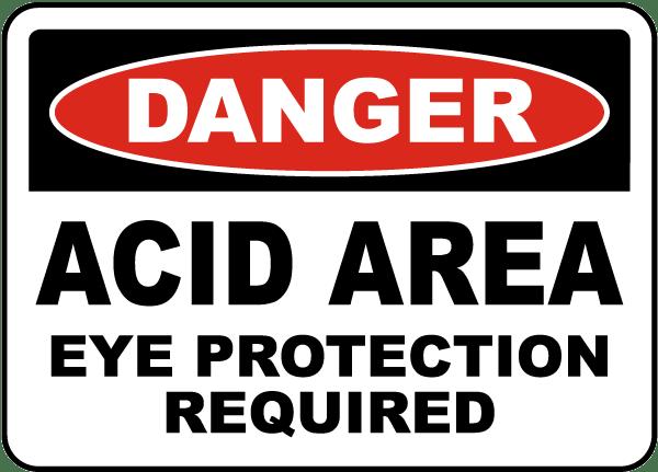 Danger Acid Area Eye Protection Sign