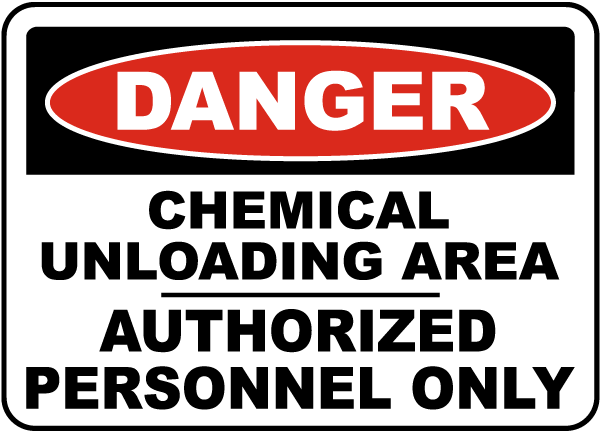 Danger Chemical Unloading Area Sign
