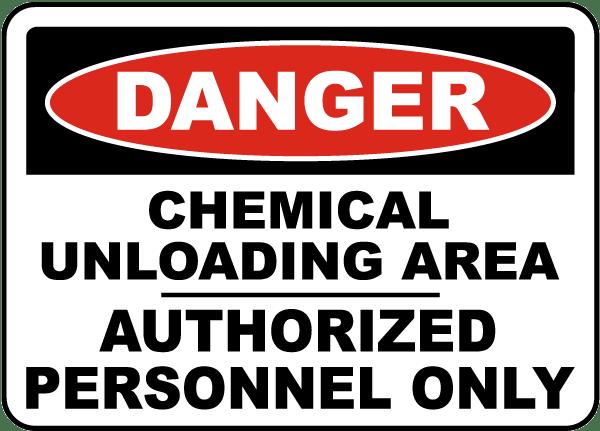 Danger Chemical Unloading Area Sign