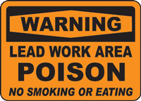 Warning Lead Work Area Poison No Smoking Or Eating Sign