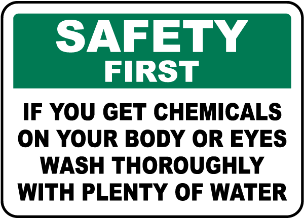 If You Get Chemicals on Your Body Sign
