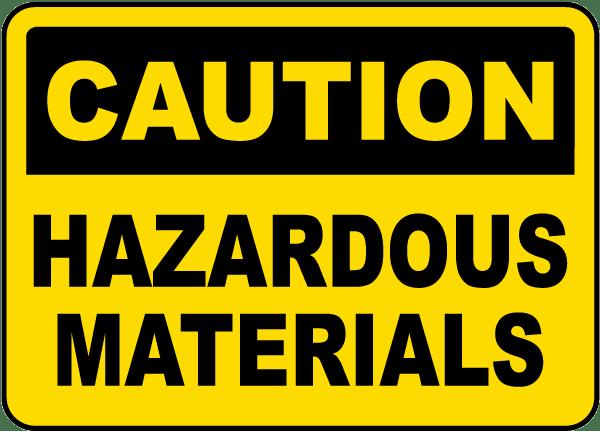 Caution Hazardous Materials Sign