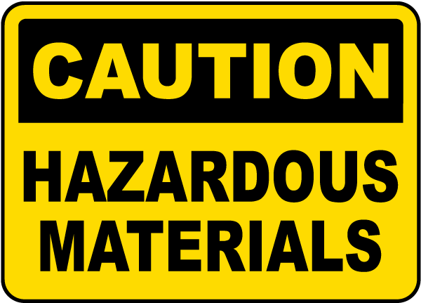 Caution Hazardous Materials Sign